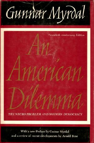 Book cover of Gunnar Myrdal's <em>An American Dilemma</em>